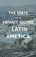 State and the Private Sector in Latin Am