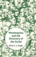 Montesquieu and the Discovery of the Soc