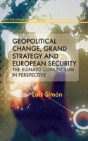 Geopolitical Change, Grand Strategy and