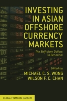 Investing in Asian Offshore Currency Mar