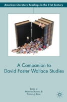 Companion to David Foster Wallace Studie