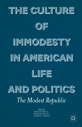Culture of Immodesty in American Life an