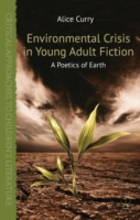 Environmental Crisis in Young Adult Fict