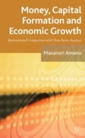 Money, Capital Formation and Economic Gr