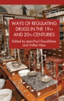 Ways of Regulating Drugs in the 19th and