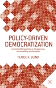 Policy-Driven Democratization