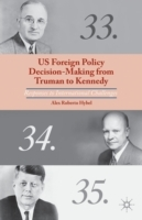 US Foreign Policy Decision-Making from T