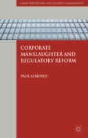 Corporate Manslaughter and Regulatory Re