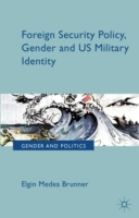 Foreign Security Policy, Gender, and US
