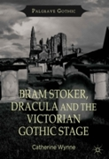 Bram Stoker, Dracula and the Victorian G