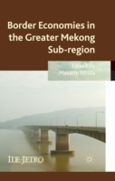 Border Economies in the Greater Mekong S