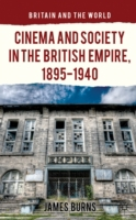 Cinema and Society in the British Empire