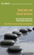 Good Jobs and Social Services