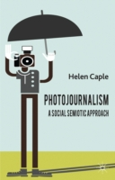 Photojournalism: A Social Semiotic Appro