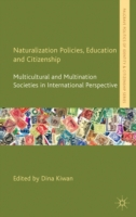 Naturalization Policies, Education and C