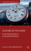 Culture of the Slow