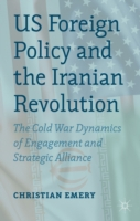 US Foreign Policy and the Iranian Revolu