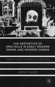 Aesthetics of Spectacle in Early Modern