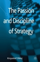 Passion and Discipline of Strategy