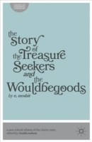 Story of the Treasure Seekers AND the Wo
