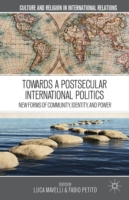 Towards a Postsecular International Poli
