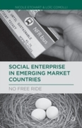 Social Enterprise in Emerging Market Cou