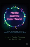 Media and the Inner World: Psycho-cultur