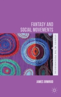 Fantasy and Social Movements
