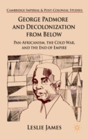 George Padmore and Decolonization from B