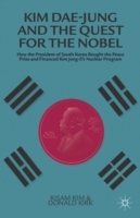 Kim Dae-jung and the Quest for the Nobel