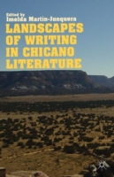 Landscapes of Writing in Chicano Literat