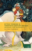 Mythic Thinking in Twentieth-Century Bri