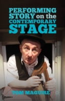 Performing Story on the Contemporary Sta