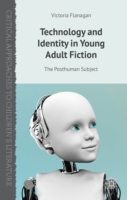 Technology and Identity in Young Adult F