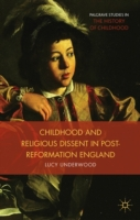 Childhood, Youth, and Religious Dissent