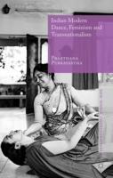 Indian Modern Dance, Feminism and Transn
