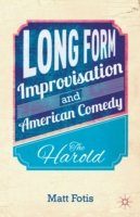 Long Form Improvisation and American Com