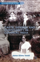 Caste, Gender, and Christianity in Colon