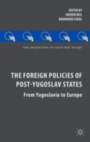Foreign Policies of Post-Yugoslav States