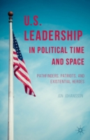 U.S. Leadership in Political Time and Sp