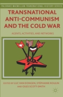 Transnational Anti-Communism and the Col