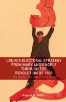 Lenin's Electoral Strategy from Marx and