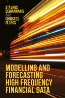 Modelling and Forecasting High Frequency