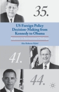 US Foreign Policy Decision-Making from K