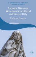 Catholic Women's Movements in Liberal an