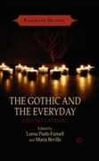 Gothic and the Everyday
