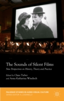 Sounds of Silent Films