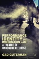 Performance, Identity, and Immigration L