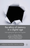 Ethics of Memory in a Digital Age