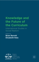 Knowledge and the Future of the Curricul